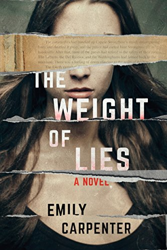 Weight of Lies by Author Emily Carpenter