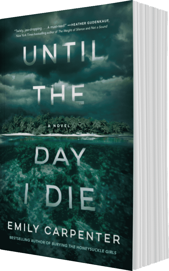 Until the Day I Die, by author Emily Carpenter